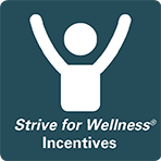 Strive for Wellness Incentives